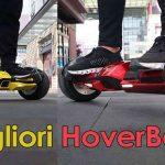 7 Migliori HoverBoard da Acquistare