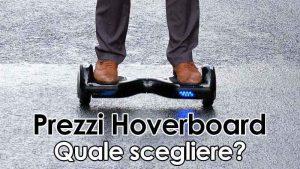 Hover Board Prezzi